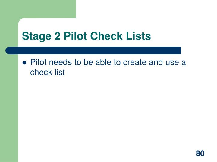 Stage 2 Pilot Check Lists