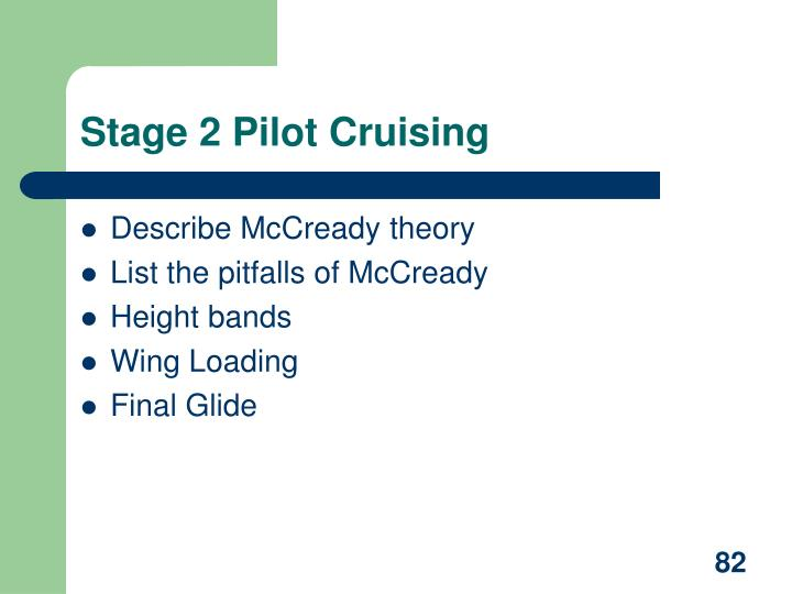 Stage 2 Pilot Cruising