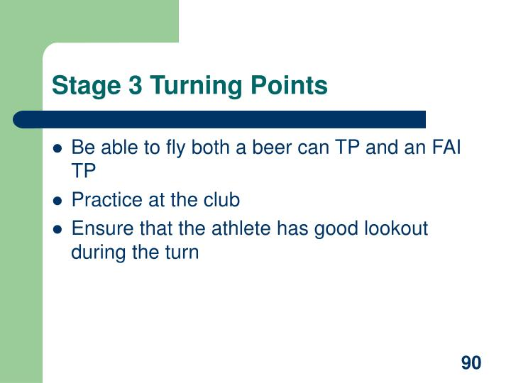 Stage 3 Turning Points
