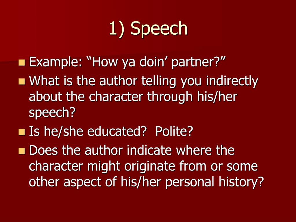 1) Speech