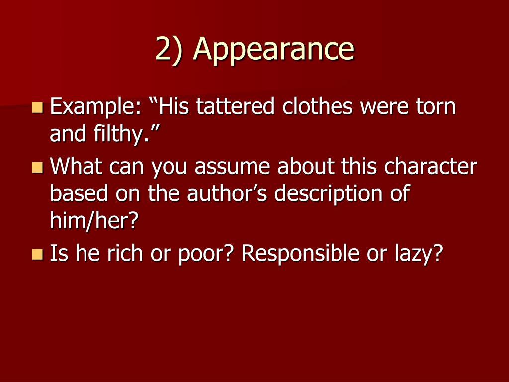 2) Appearance
