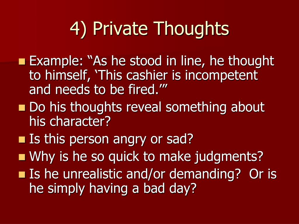 4) Private Thoughts