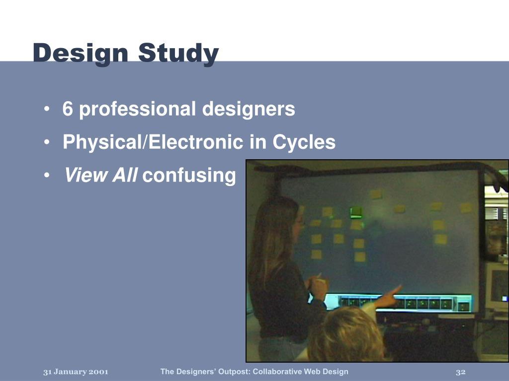 Design Study