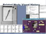 related work visual history
