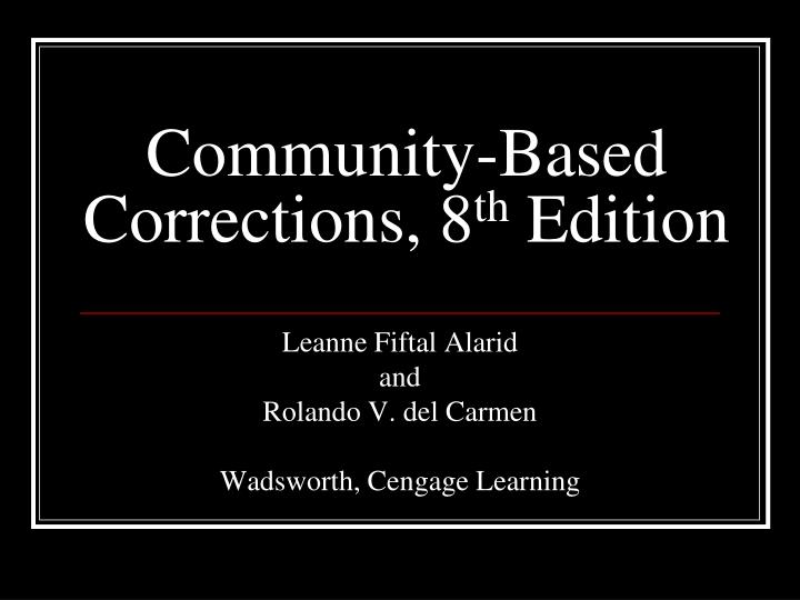 community based corrections 8 th edition n.