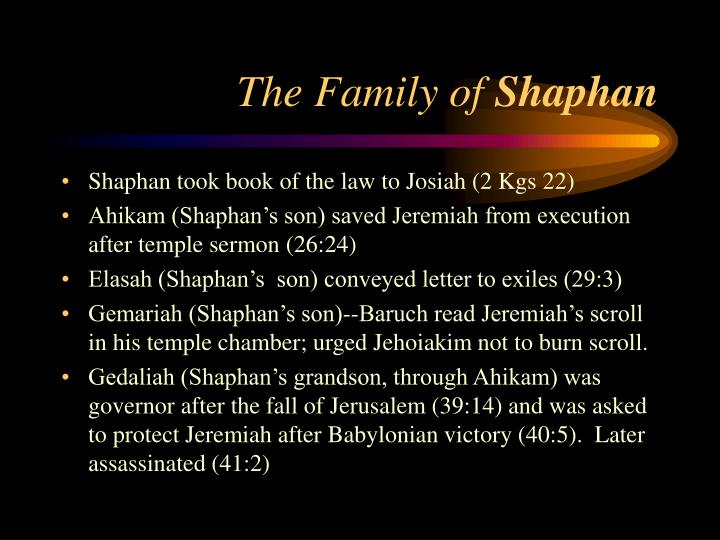 The family of shaphan