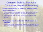 common traits of electronic databases keyword searching