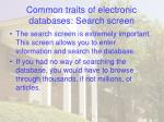 common traits of electronic databases search screen