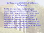 how to access electronic databases off campus44