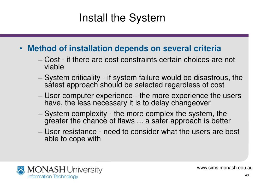 Install the System