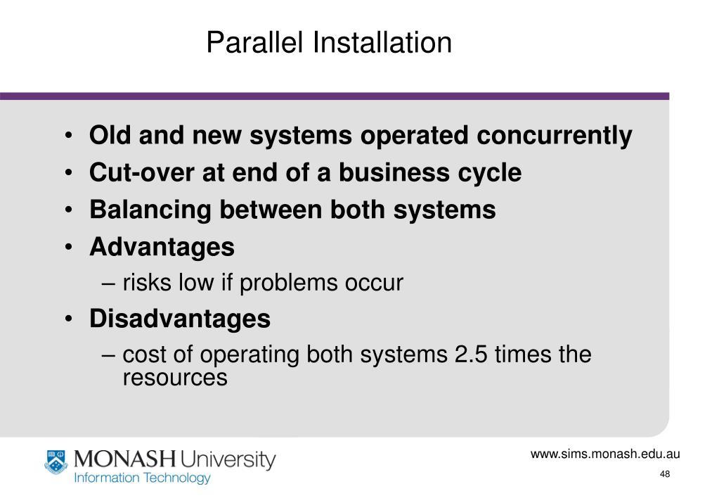 Parallel Installation