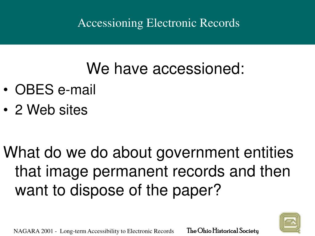 Accessioning Electronic Records