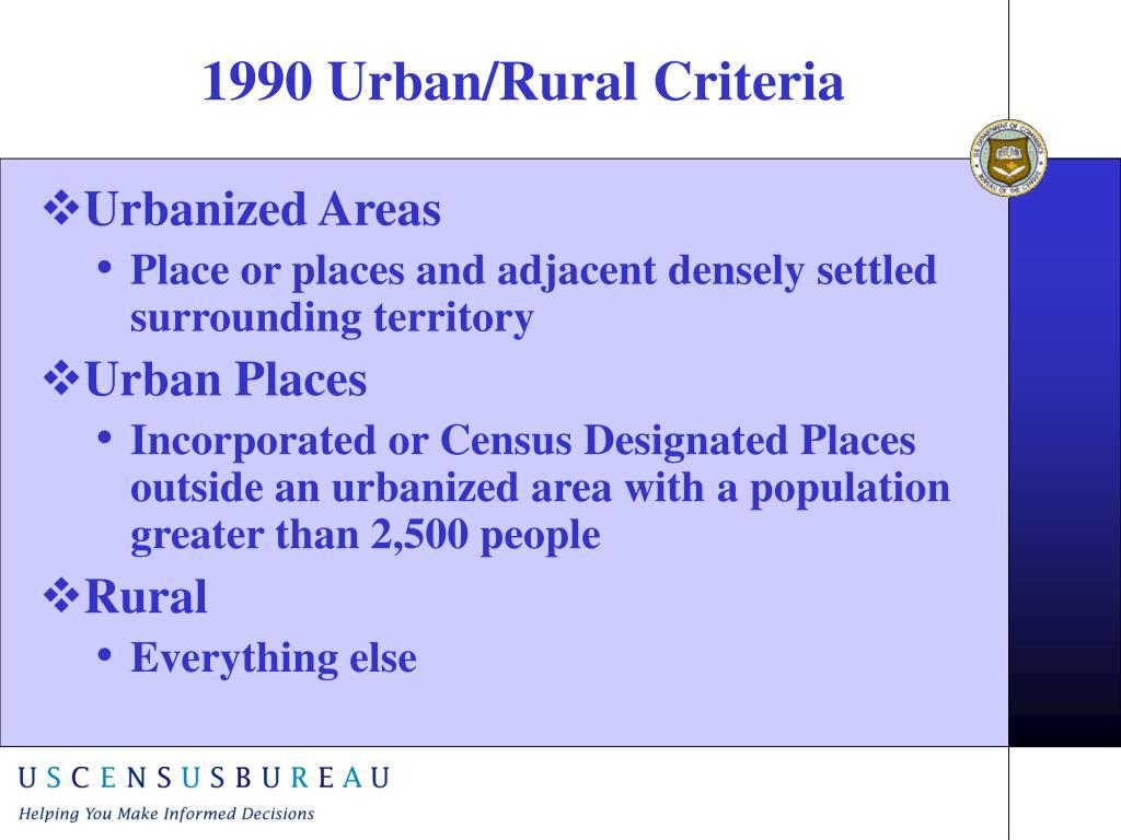 1990 Urban/Rural Criteria