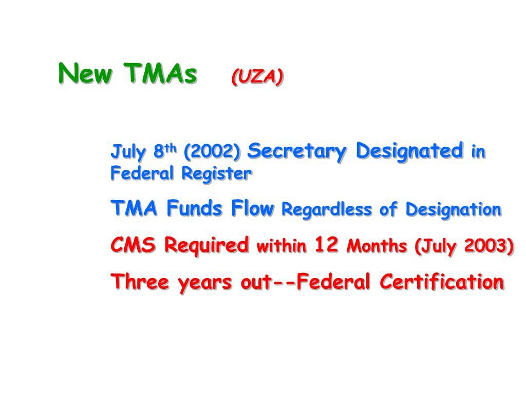 New TMAs