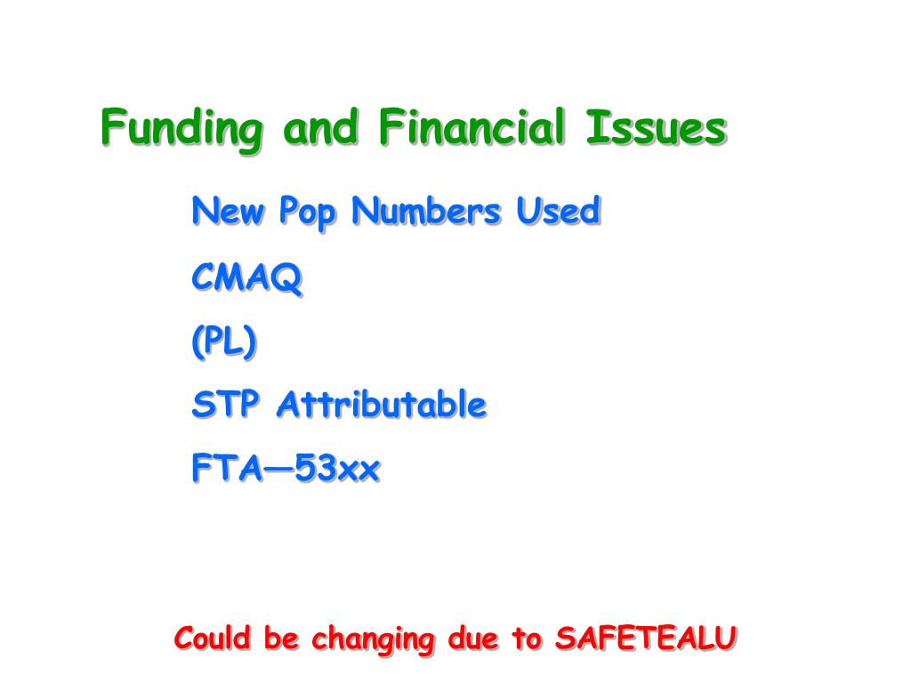 Funding and Financial Issues