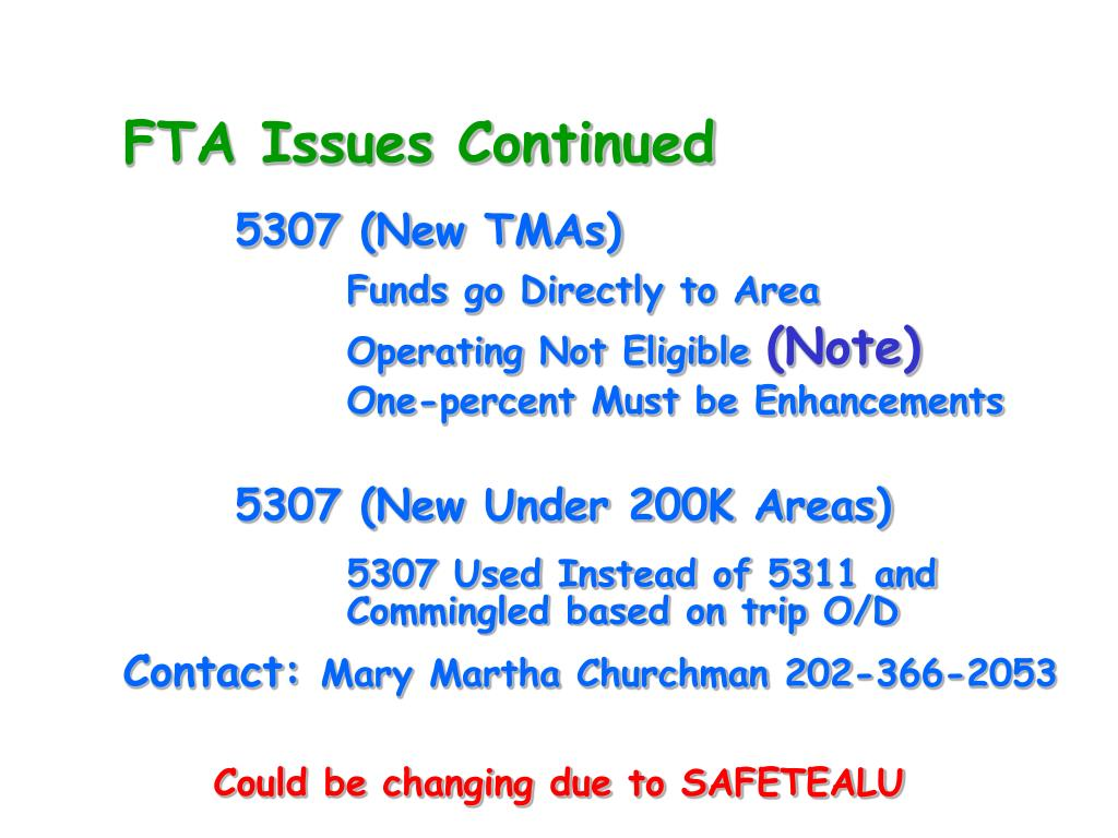 FTA Issues Continued