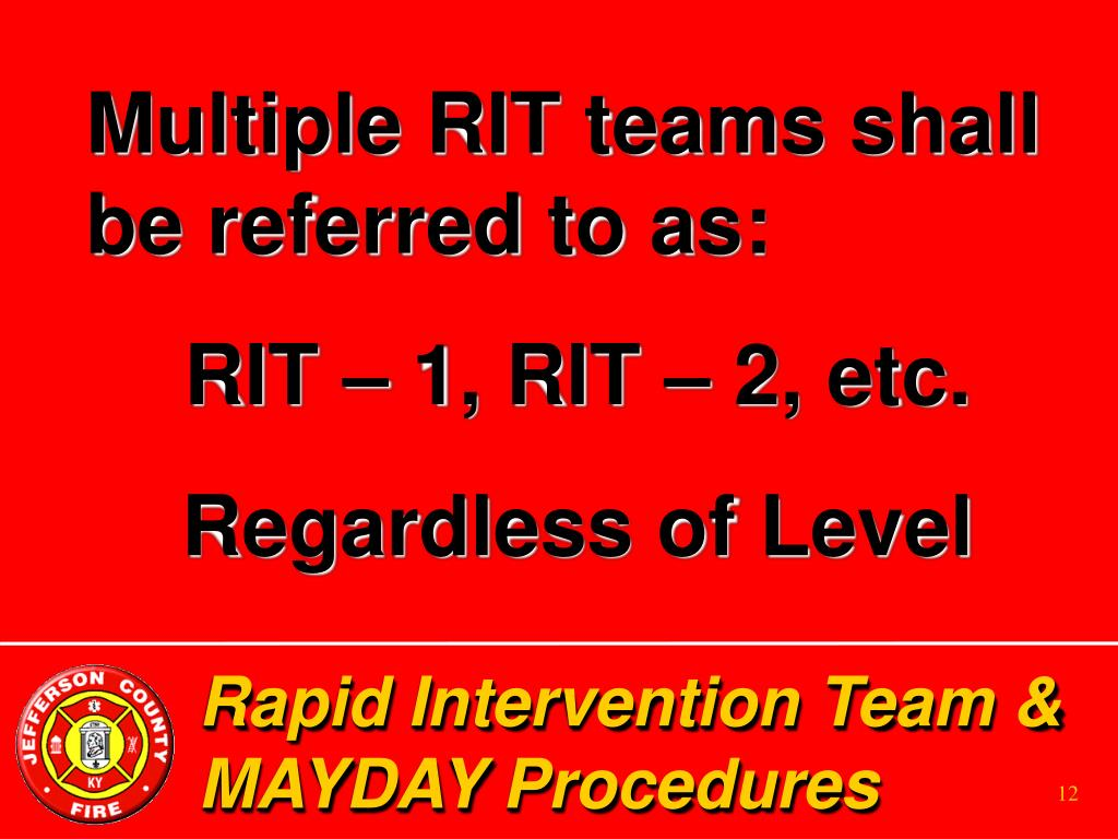 Multiple RIT teams shall be referred to as: