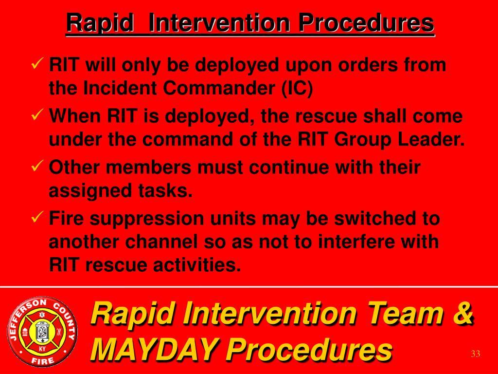 Rapid  Intervention Procedures