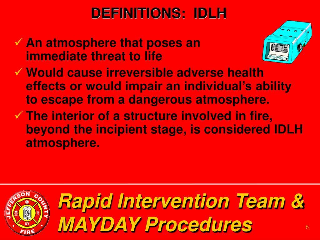 DEFINITIONS:  IDLH