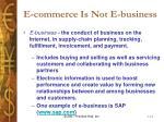 e commerce is not e business