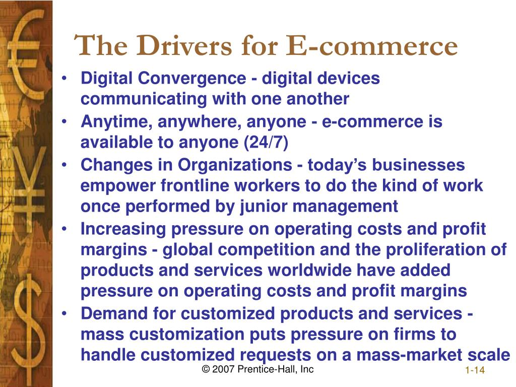 The Drivers for E-commerce