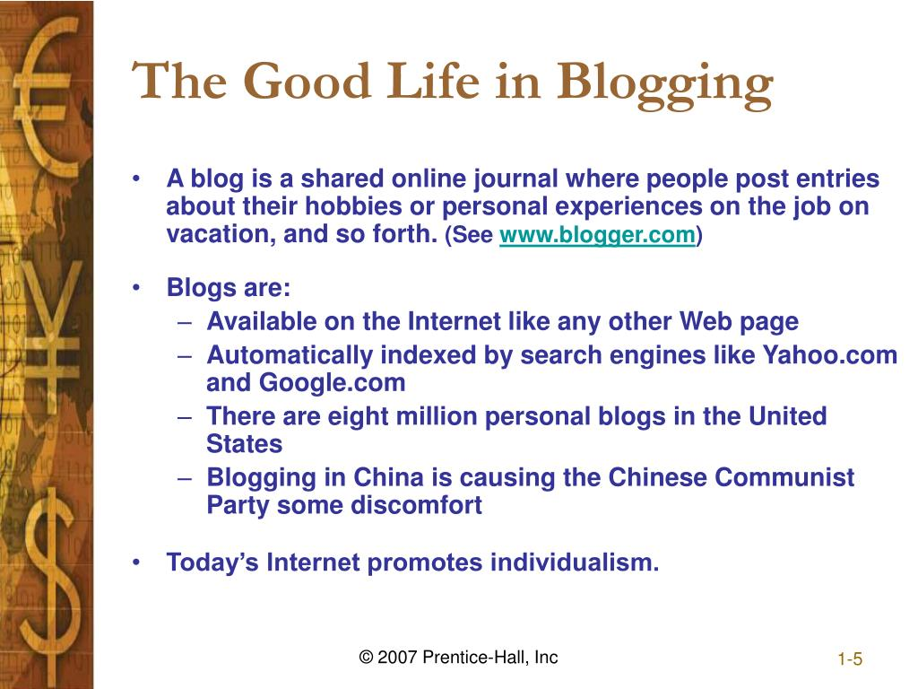 The Good Life in Blogging