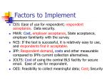factors to implement