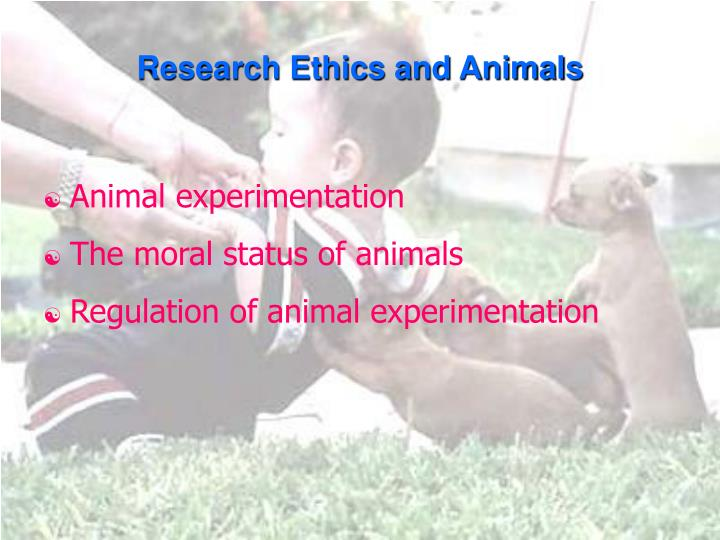 Research ethics and animals