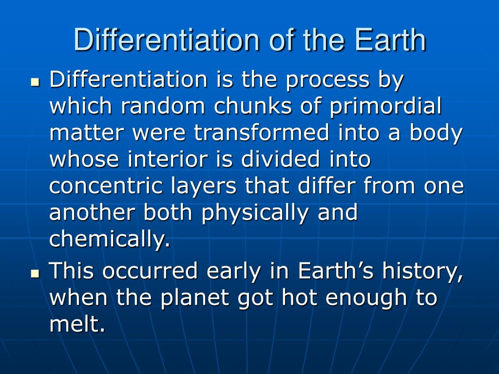 Differentiation of the Earth