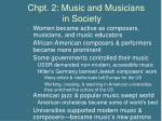chpt 2 music and musicians in society