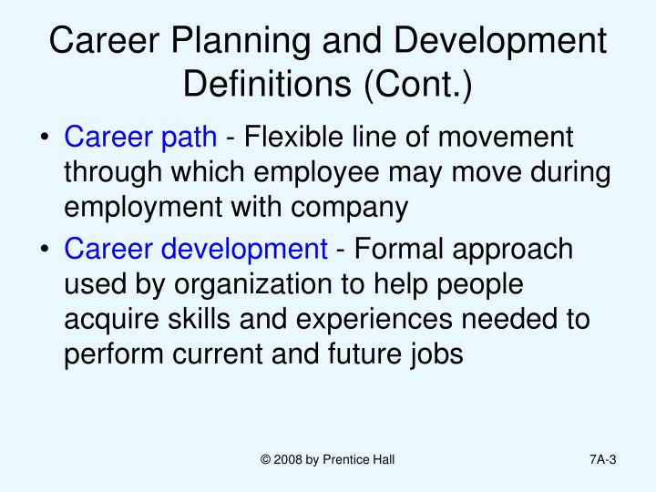 Career planning and development definitions cont