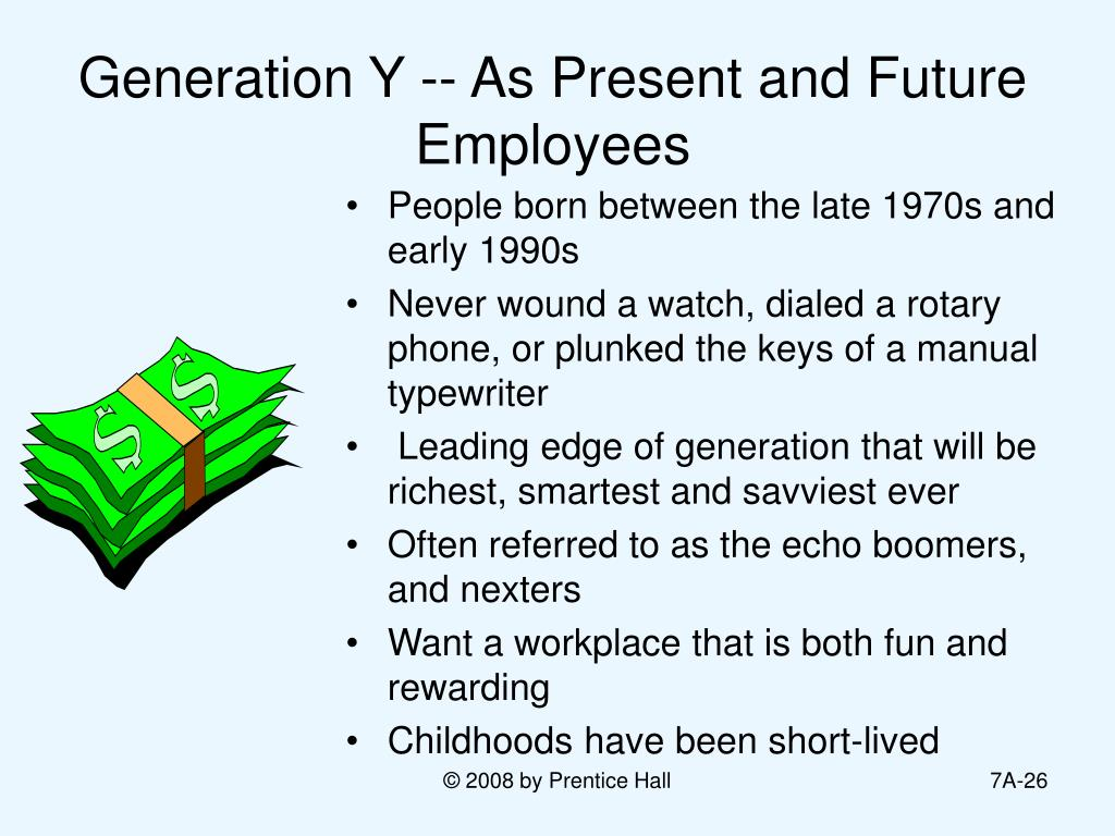 Generation Y -- As Present and Future Employees