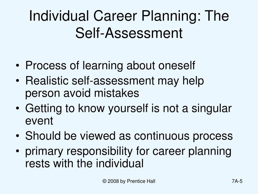 Individual Career Planning: The Self-Assessment