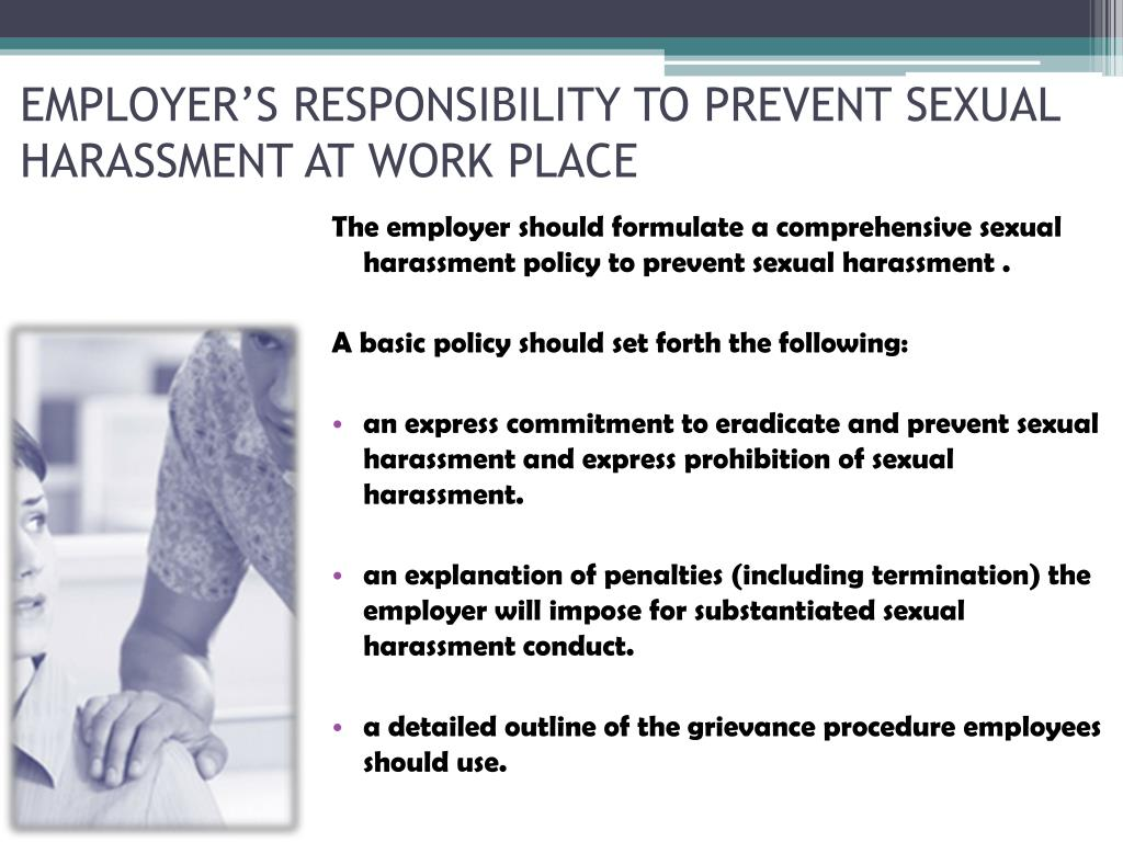 EMPLOYER'S RESPONSIBILITY TO PREVENT SEXUAL HARASSMENT AT WORK PLACE