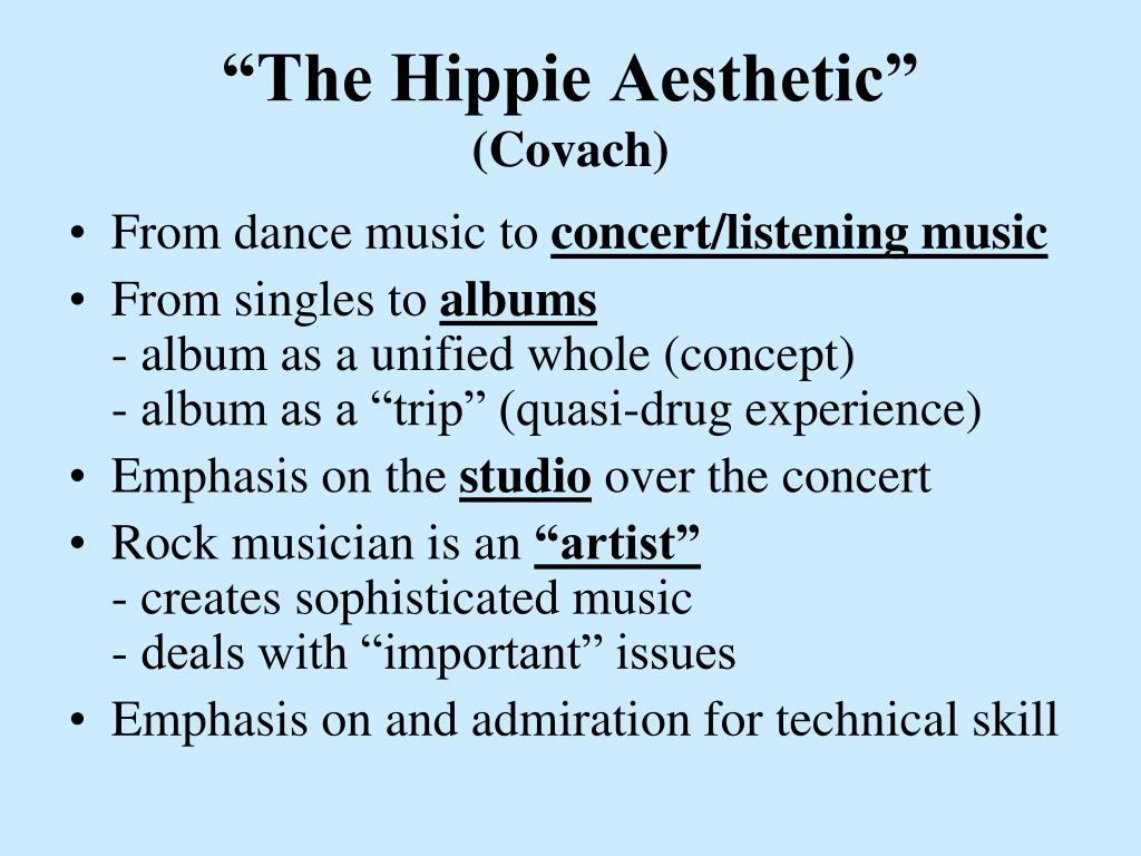 """The Hippie Aesthetic"""