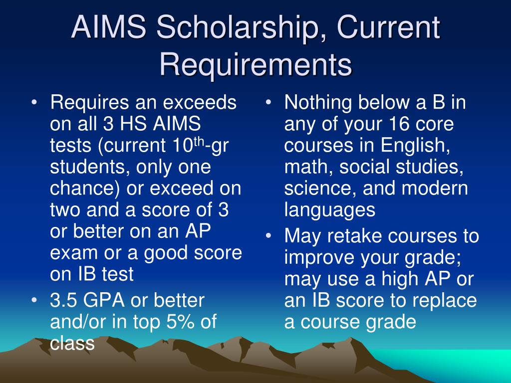 Requires an exceeds on all 3 HS AIMS tests (current 10