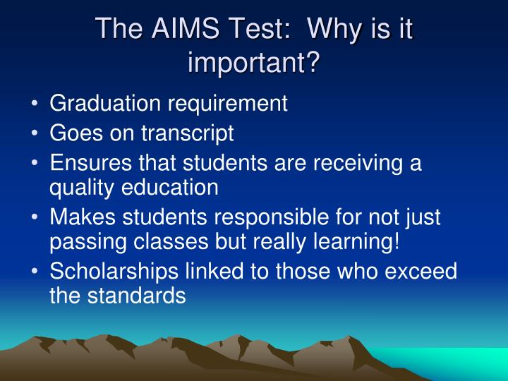 The aims test why is it important