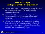 how to comply with preservation obligations