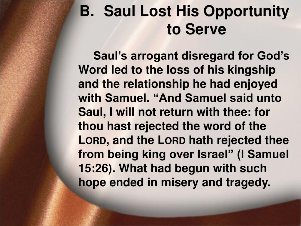 Saul Lost His Opportunity