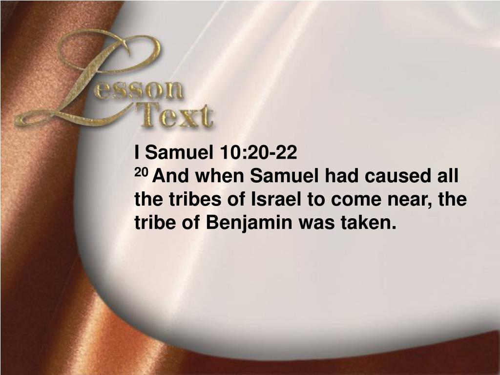 Lesson Text—I Samue10:20-22