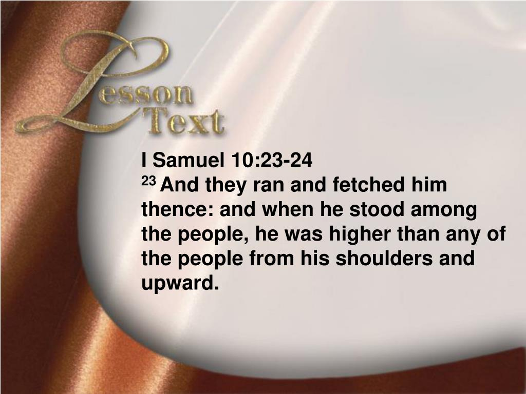 Lesson Text—I Samue10:23-24