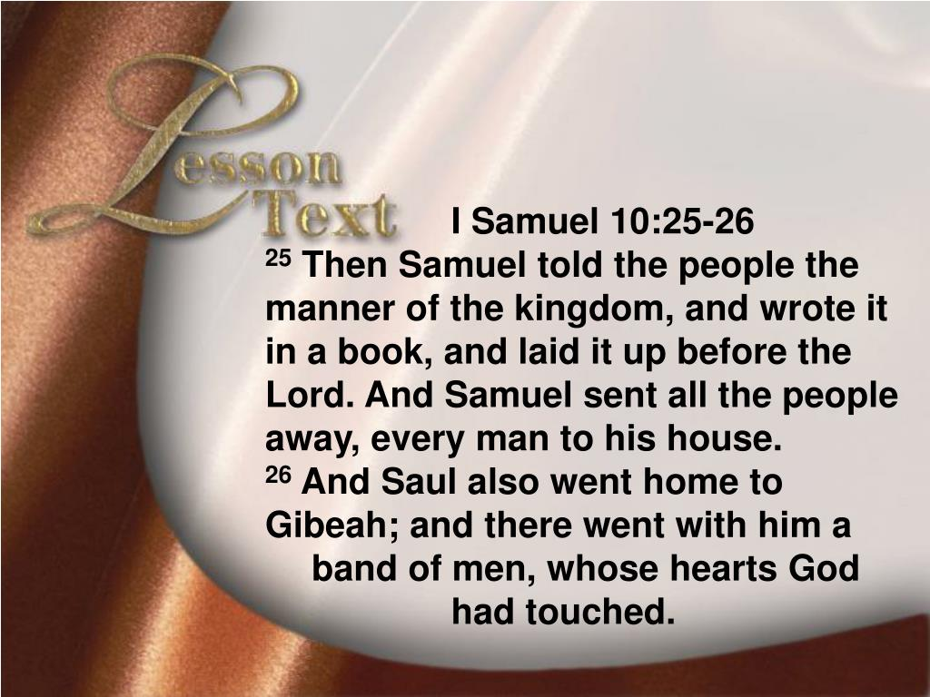 Lesson Text—I Samue10:25-26
