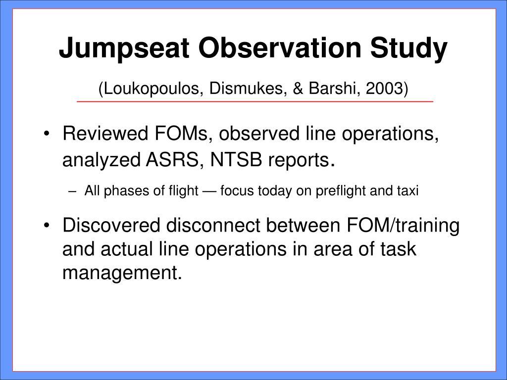 Jumpseat Observation Study
