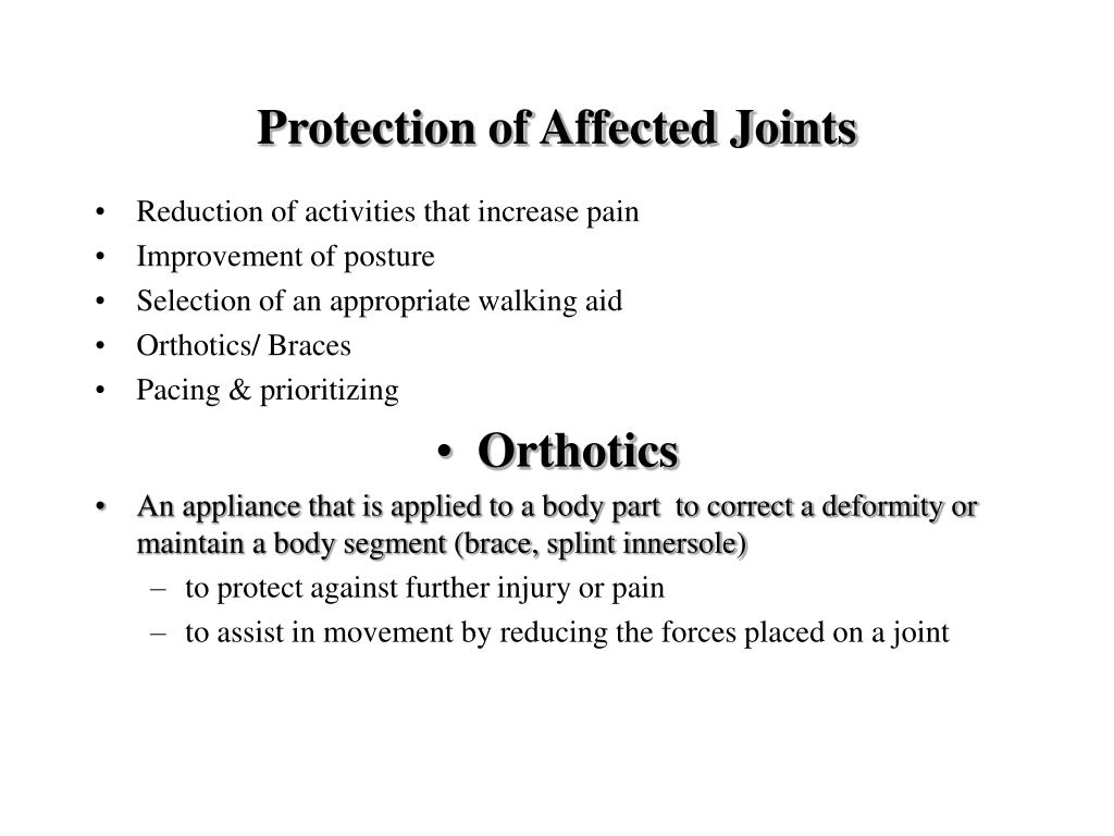 Protection of Affected Joints