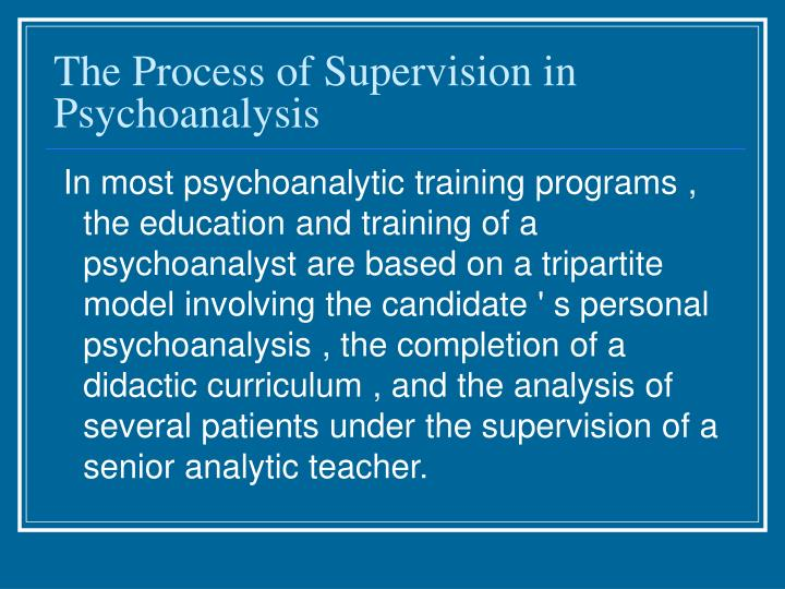 The Process of Supervision in Psychoanalysis