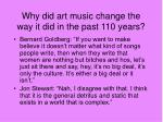 why did art music change the way it did in the past 110 years