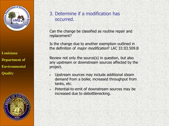 3.Determine if a modification has occurred.