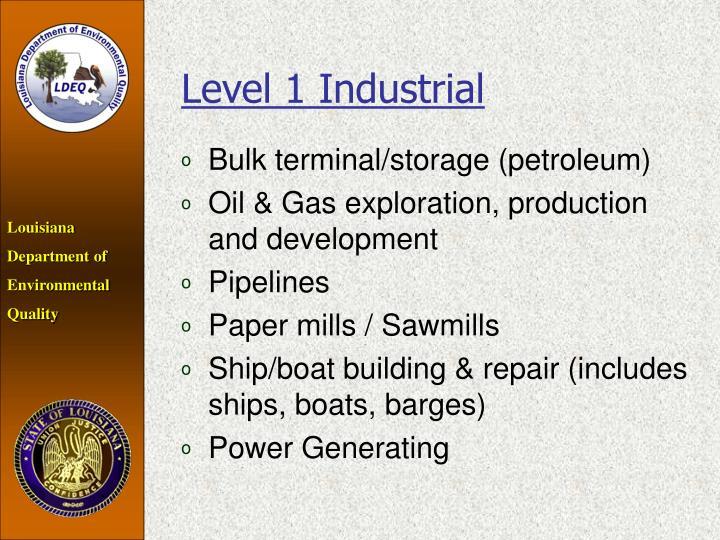 Level 1 Industrial