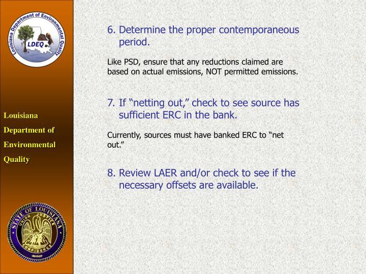 6.Determine the proper contemporaneous period.