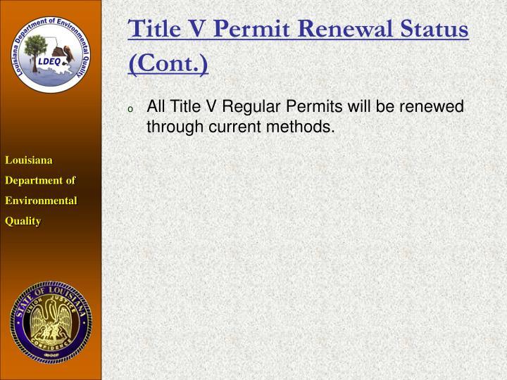 Title V Permit Renewal Status (Cont.)